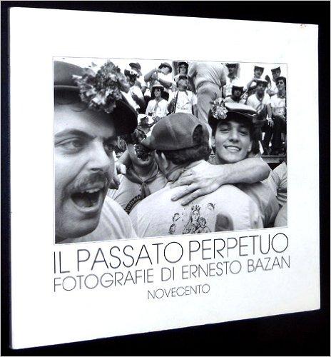 Ernesto Bazan_Il passato perpetuo cover